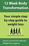 12 week body transformation (Volume 1) (1456520946) by Murray, christopher