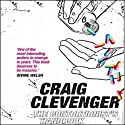 The Contortionist's Handbook: A Novel (       UNABRIDGED) by Craig Clevenger Narrated by Ray Porter