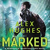 Marked: Mindspace Investigations, Book 3 | Alex Hughes
