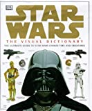 Star Wars: Visual Dictionary (0751370819) by Reynolds, David West