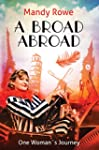 A Broad Abroad: One Woman's Journey