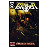 Punisher Max Volume 3: Mother Russia TPB: Mother Russia v. 3 (Graphic Novel Pb)by Dougie Braithwaite