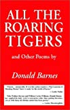 All the Roaring Tigers (1401045030) by Barnes, Donald
