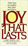 Joy That Lasts (0061043095) by Smalley, Gary