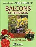 echange, troc Patrick Mioulane, Collectif - Balcon et Terrasse : Jardinières et pots fleuris toute l'année