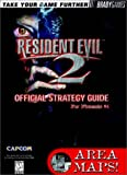 Resident Evil 2 : Official Strategy Guide (Brady Games) [Nintendo Guide] BradyGames