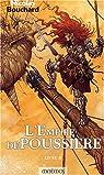 L'Empire de Poussière, tome 2 par Bouchard