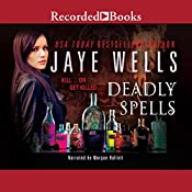 Deadly Spells: Prospero's War, Book 3   Jaye Wells
