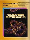 Transition Mathematics (Teacher's Edition: Part 1: Chapters 1-6)