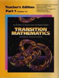 img - for Transition Mathematics (Teacher's Edition: Part 1: Chapters 1-6) book / textbook / text book