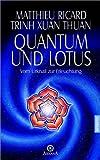 Quantum und Lotus - Matthieu Ricard