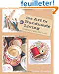 The Art of Homemade Living: Crafting...