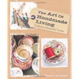 The Art of Handmade Livingby Willow Crossley