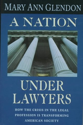 A Nation under Lawyers, MARY ANN GLENDON