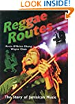 Reggae Routes: Story of Jamaican Music