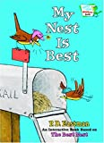 My Nest Is Best (Bright & Early Playtime Books) (037583267X) by Eastman, P.D.