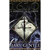 1610: A Sundial In A Grave (GOLLANCZ S.F.)by Mary Gentle