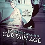 A Certain Age | Beatriz Williams