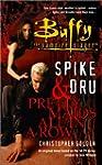 Spike & Dru: Pretty Maids All in a Row