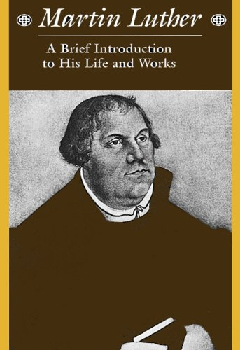 an introduction to the life of martin luther