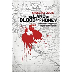 In the Land of Blood and Honey (Bosnian Edition)