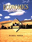 Economics (The Addison-Wesley Series in Economics) (0201526689) by Michael Parkin