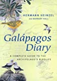 echange, troc  - Galapagos Diary: A Complete Guide to the Archipelago's Birdlife