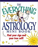 The Everything Astrology Mini Book (Everything (Adams Media Mini)) (1580623859) by MacGregor, T. J.