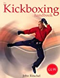 John Ritschel The Kickboxing Handbook
