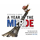 A Year in the Merdeby Stephen Clarke