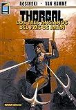 Thorgal, Vol. 3: Los Tres Ancianos del Pais de Aran: Thorgal Vol. 3: The Three Ancient Ones of Aran (Spanish Edition) (1594970084) by Hamme, Jean