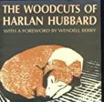 The Woodcuts of Harlan Hubbard: From...