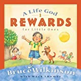A Life God Rewards for Little Ones (Breakthrough Series)