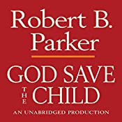 God Save the Child: Spenser, Book 2 | Robert B. Parker