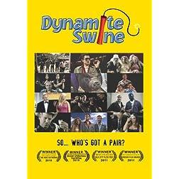 Dynamite Swine