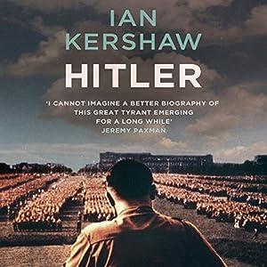 Hitler: A Biography Hörbuch von Ian Kershaw Gesprochen von: Damian Lynch
