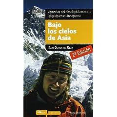 Bajo los cielos de Asia: Memorias del himalayista navarro fallecido en el Annapurna