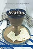 img - for In Him book / textbook / text book