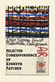 img - for Selected Correspondence of Kenneth Patchen book / textbook / text book