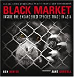 Black Market: Inside the Endangered S...