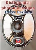 echange, troc Bernard - Dictionnaire de la photonumerique