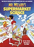 img - for Mr. Wizard's Supermarket Science book / textbook / text book