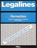 img - for Legalines: Remedies: Adaptable to Sixth Edition of the Rendelman Casebook book / textbook / text book