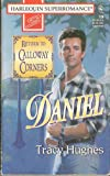 img - for Daniel: Return to Calloway Corners (Harlequin Superromance No. 706) book / textbook / text book
