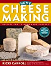 Home Cheese Making Recipes for 75 Homemade Cheeses