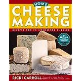 Home Cheese Making: Recipes for 75 Homemade Cheeses ~ Ricki Carroll