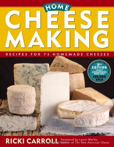 Home Cheese Making: Recipes for 75 Homemade Cheeses: Ricki Carroll: 0037038174649: Amazon.com: Books
