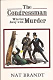 The Congressman Who Got Away With Murder (0815602774) by Brandt, Nat