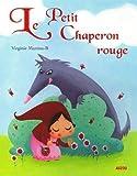 """LE PETIT CHAPERON ROUGE (Coll. """"""""P'tits classiques"""""""")"""