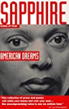 American Dreams (0679767991) by Sapphire